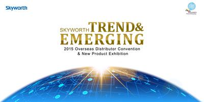 Skyworth Accelerates Overseas Expansion
