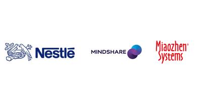 Nestle, Mindshare and Miaozhen