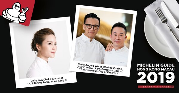 MICHELIN Guide Hong Kong Macau Kicks off the 2019 International Chef Showcase Series in the World of Yí at Morpheus, City of Dreams, Presenting a Six-Hands Collaboration with Chefs Wilson Fam and Angelo Wong of Yi x Guest Chef Vicky Lau of TATE Dining Room